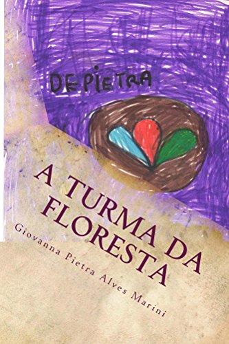 A Turma da Floresta (Portuguese Edition)