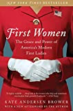 img - for First Women: The Grace and Power of America's Modern First Ladies book / textbook / text book