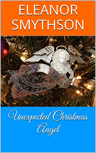 unexpected-christmas-angel-christmas-angels-book-3
