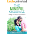 The Mindful Marriage: 10 Tips for Great Communication (Successful Relationships Studios)