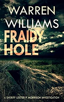 Fraidy Hole by [Williams, Warren]