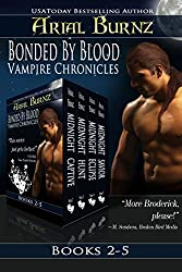 The Bonded By Blood Vampire Chronicles (Vampire Romance Series Boxed Set - Books 2-5)