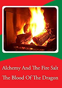 Alchemy And The Fire Salt