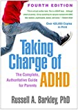 Taking Charge of ADHD, Fourth Edition: The