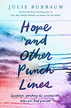 Hope and Other Punch Lines by [Buxbaum, Julie]