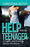 Help Me with My Teenager, Christina Botto, 0978655354