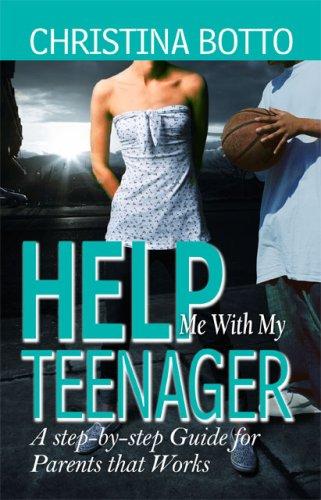 Download Help Me With My Teenager ebook