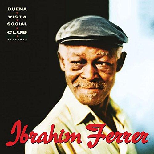 Ibrahim Ferrer - Buena Vista Social Club Presents (Deluxe Edition)