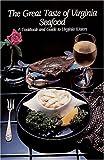 The Great Taste of Virginia Seafood, Mary R. Barrow, 0898653231