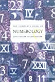 The Complete Book of Numerology, Joyce Keller, 0312252668