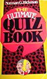 The Ultimate Quiz Book, Norman G. Hickman, 0399512373