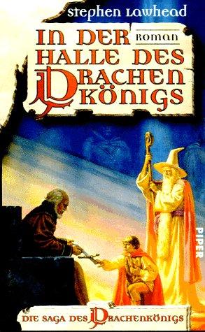 Stephen R. Lawhead - In der Halle des Drachenkönigs (Drachenkönig-Trilogie 1)