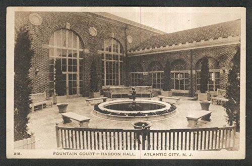 Fountain Court Haddon Hall Atlantic City NJ postcard 1926 (Atlantic City Nj Postcard)