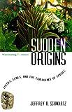 Sudden Origins, Jeffrey H. Schwartz, 0471379123