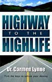 Highway to the Highlife, Carmen Lynne, 1894928652