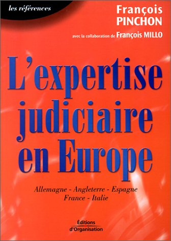 L'Expertise judiciaire en Europe