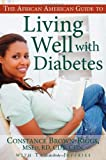The African American Guide to Living Well with Diabetes, Constance Brown-Riggs, 1601631154