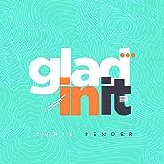 Glad In It (Radio Edit)