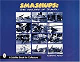 Smash-ups!, Robert C. Reed, 0764307665