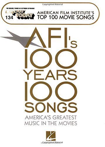 (AFI's Top 100 Movie Songs: E-Z Play Today Volume 134)