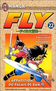 Fly, tome 22 : L'apparition du palais de Ban par Riku Sanjô