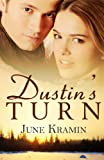 Dustin's Turn, June Kramin, 1771550244