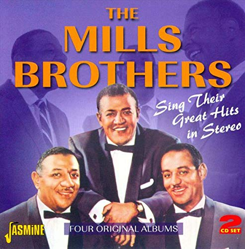 Great Hits in Stereo (The Best Of The Mills Brothers)