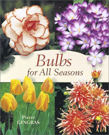 Bulbs for All Seasons by Brand: Firefly Books