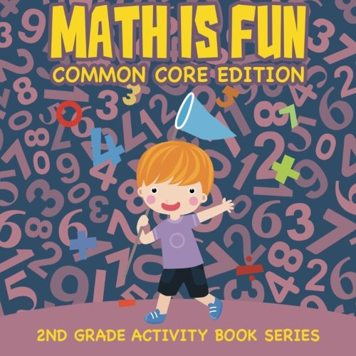 Math Is Fun (Common Core Edition) : 2nd Grade Activity Book - Fun Maths Is