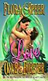 Love Once and Forever, Flora M. Speer and Flora Speer, 0505522918