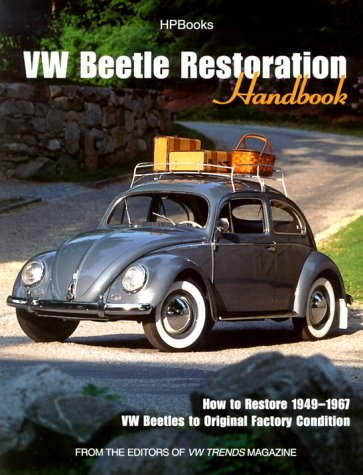 Download VW Beetle Restoration Handbook: How to Restore 1949-1967 VW Beetles to Original Factory Condition ebook