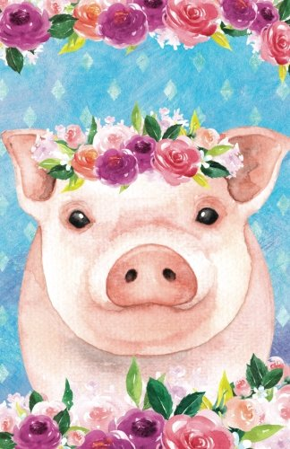 Bullet Journal For Animal Lovers Pink Pig In Flowers: Graph Design - 162 Numbered Pages With 150 Graph Style Grid Pages, 6 Index Pages and 2 Key Pages ... 8.5 Size (Bullet Journal Graph 2) (Volume 26)