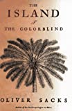 Front cover for the book The Island of the Colorblind and Cycad Island by Oliver Sacks