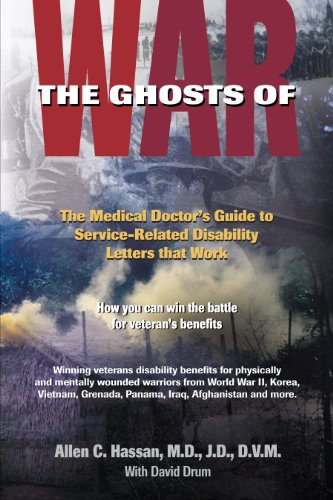 THE GHOSTS OF WAR: The Medical Doctor's Guide to Service-Related Veteran's Disability Letters That - Service Letters