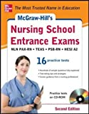 McGraw-Hill's Nursing School Entrance Exams with CD-ROM, 2nd Edition: Strategies + 16 Practice Tests