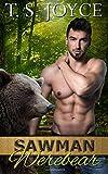 Sawman Werebear (Saw Bears) (Volume 4)