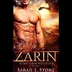 Zarin: Stratham Shifters, Book 3 | Sarah J. Stone