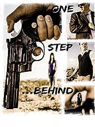 One Step Behind