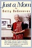 Just a Mom, Betty DeGeneres, 1555836135