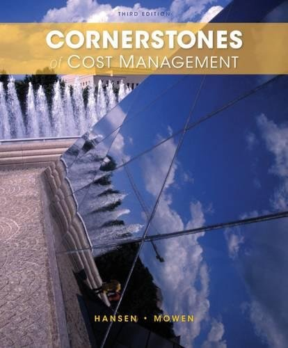 Cornerstones of Cost Management (Cornerstones Series)