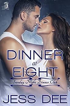 Dinner at Eight: Sunday Night Dinner Club, Book 3 by [Dee, Jess]