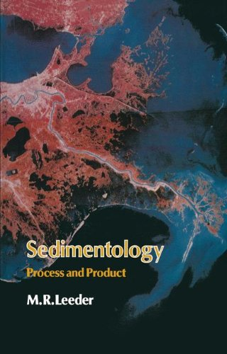 Sedimentology: Process and Product