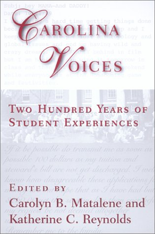 Carolina Voices: Two Hundred Years of Student Experiences