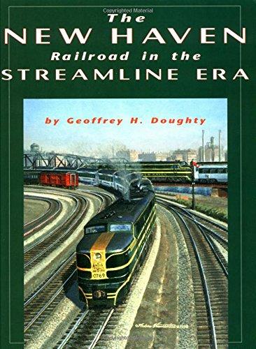 - New Haven Railroad in the Streamline Era
