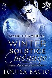 Winter Solstice Menage (Black Hills Wolves #34): Winter Solstice Run)