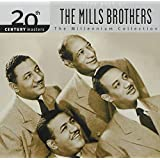20th Century Masters: The Best of the Mills Brothers (Millennium Collection)