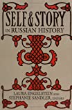 Self and Story in Russian History, , 0801486688