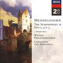 Mendelssohn: The Symphonies II: Symphony Nos. 3, 4 & 5