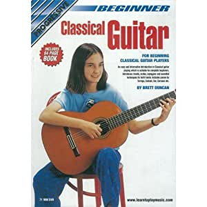 BEGINNER CLASSICAL GUITAR: DVD WITH 64 PAGE BOOKLET