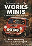 The International History of the Works Minis in International Rallies and Races, Peter Browning, 085429967X